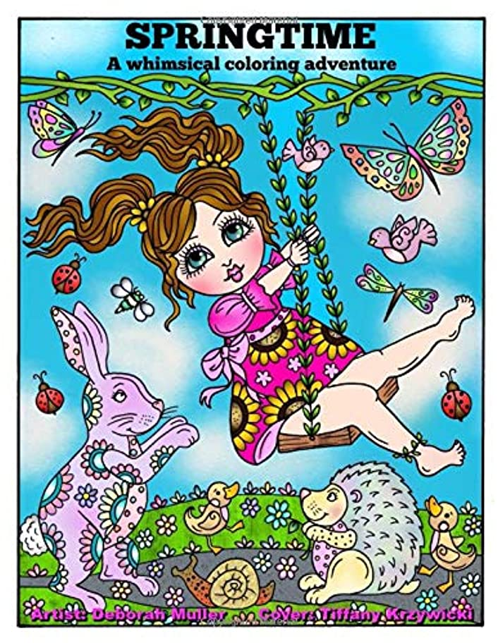 終了しましたドリル発音Springtime A Whimsical Coloring Adventure: Springtime Coloring Book by Deborah Muller. Whimsial animals, flowers and girls to color and relax.