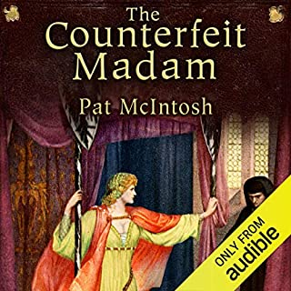 The Counterfeit Madam     Gil Cunningham Mysteries              By:                                                                                                                                 Pat McIntosh                               Narrated by:                                                                                                                                 Andrew Watson                      Length: 9 hrs and 31 mins     16 ratings     Overall 4.3