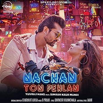 Nachan Ton Pehlan - Single
