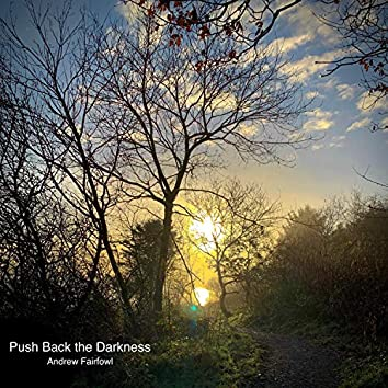 Push Back the Darkness  [Acoustic]