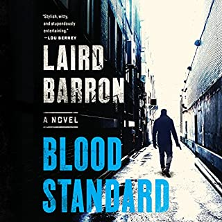Blood Standard                   By:                                                                                                                                 Laird Barron                               Narrated by:                                                                                                                                 William DeMeritt                      Length: 8 hrs and 23 mins     Not rated yet     Overall 0.0