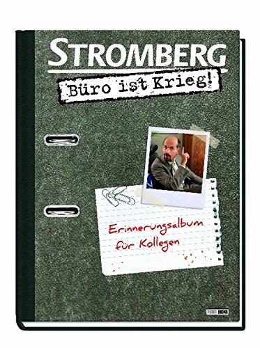 Stromberg - Büro ist Krieg. Erinnerungsalbum für Kollegen