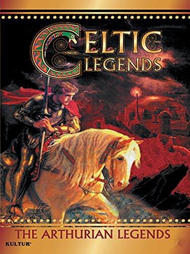 Celtic Legends - Arthurian Legends