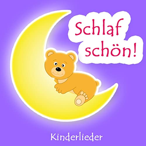 Schlaf Schön (Einschlaflieder Und Kinder Lieder Zum