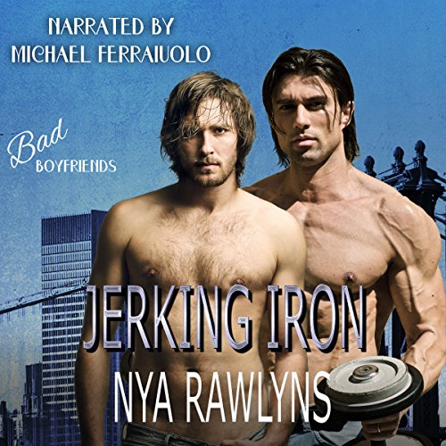 Jerking Iron audiobook cover art