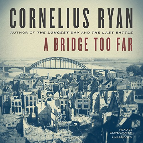 A Bridge Too Far audiobook cover art