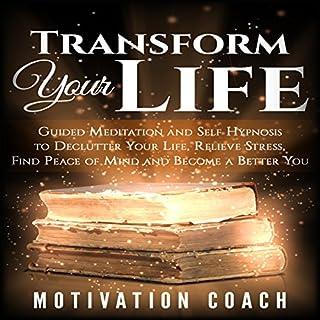 Transform Your Life audiobook cover art