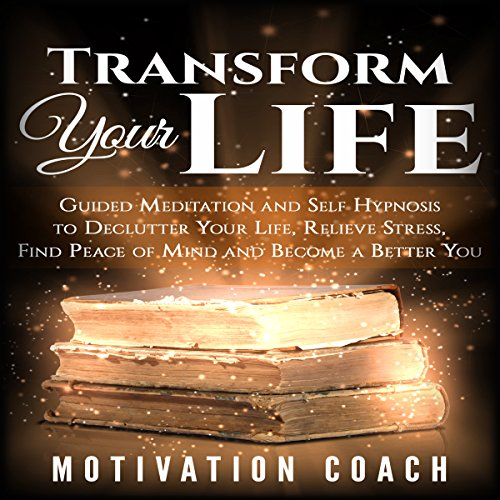 Transform Your Life audiobook cover art