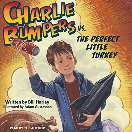 Charlie Bumpers vs. the Perfect Little Turkey audiobook cover art