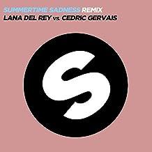 Summertime Sadness [Lana Del Rey vs. Cedric Gervais] (Cedric Gervais Remix)