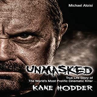 Unmasked: The True Life Story of the World's Most Prolific Cinematic Killer cover art