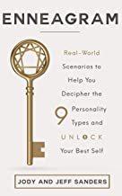 Enneagram: Real-World Scenarios to Help You Decipher the 9 Personality Types and Unlock Your Best Self