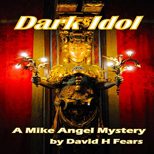 Dark Idol: A Mike Angel Mystery Titelbild