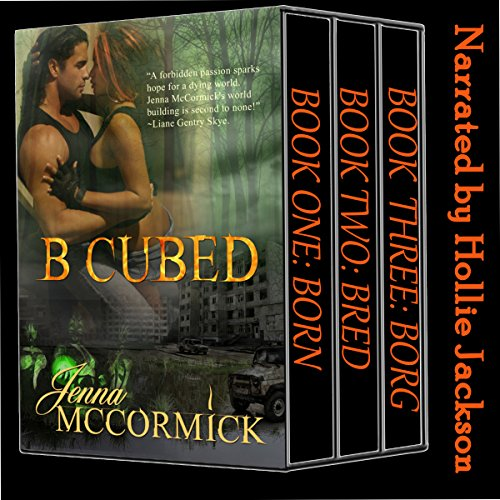 B Cubed Trilogy: Box Set audiobook cover art