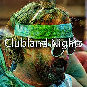 Clubland Nights