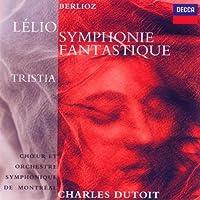 Berlioz: Symphonie fantastique, Lelio, Tristia