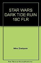 STAR WARS DARK TIDE:RUIN 18C FLR