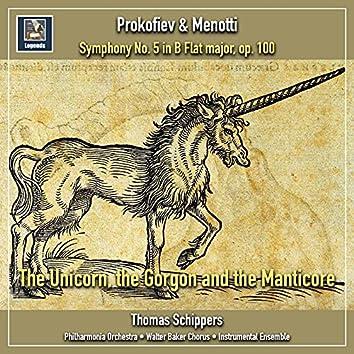 Prokofiev: Symphony No. 5 in B-Flat Major, Op. 100 - Menotti: The Unicorn, the Gorgon and the Manticore