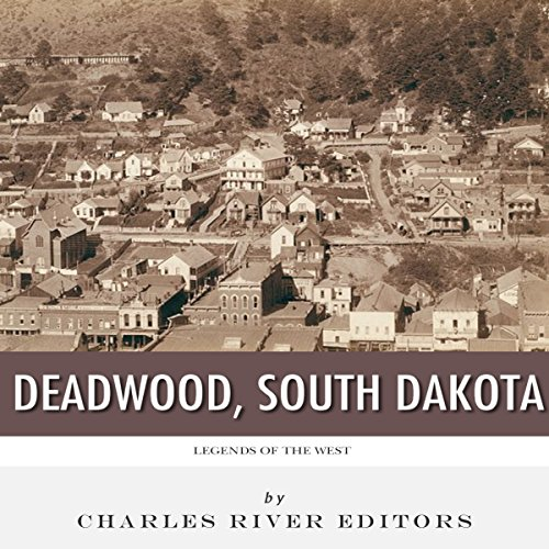 Legends of the West: Deadwood, South Dakota cover art