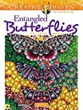 Creative Haven Entangled Butterflies Coloring Book (Creative Haven Coloring Books)