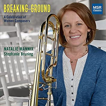 Breaking Ground - A Celebration of Women Composers