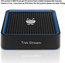 TiVo Stream for Cable Operator Provided TV Only - Premiere / 4 / XL or Roamio DVR Units, TCDA94000