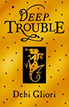 Deep Trouble (Pure Dead) (English Edition)