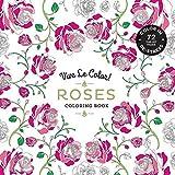 Vive Le Color! Roses (Adult Coloring Book): Color In; De-stress (72 Tear-out Pages)