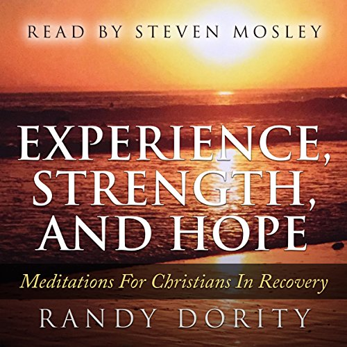 Experience, Strength, and Hope audiobook cover art