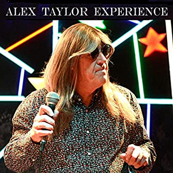 The Alex Taylor Experience