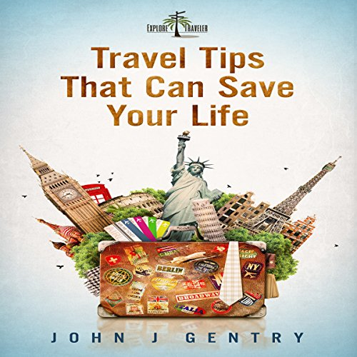 Travel Tips That Can Save Your Life audiobook cover art