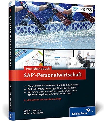 Praxishandbuch SAP-Personalwirtschaft: Ihr praktischer Ratgeber für SAP ERP HCM (SAP HR) (SAP PRESS) by Corinna Schorr (2014-05-26)