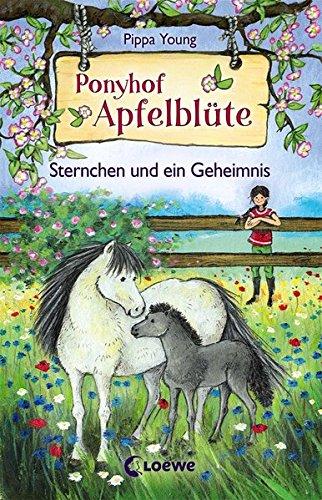 Ponyhof Apfelblüte 7 - Sternchen und ein Geheimnis: Pferdebuch für Mädchen ab 8 Jahre