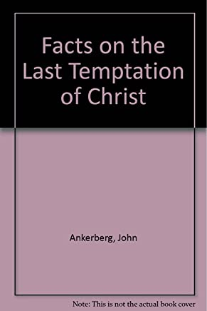 Facts on the Last Temptation of Christ