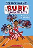 Ruby Flips for Attention (Ruby and the Booker Boys #4) (4)