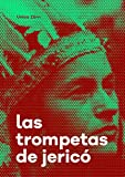 Las trompetas de Jericó: 3 (Serie Salvajinhos)