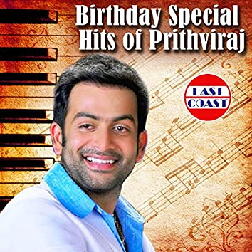 Birthday Special Hits of Prithviraj