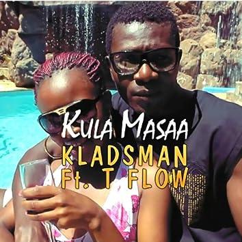 Kula Masaa (feat. T Flow)
