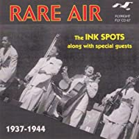 Rare Air 1937 - 1944 by Ink Spots (2001-11-13)
