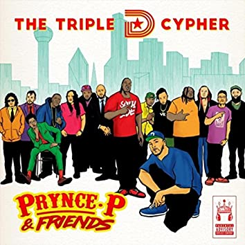 The Triple D Cypher (feat. Big Tuck, Mr. Pookie, Headkrack, Rakim Al-Jabbaar, Keynote, Alsace Carcione, Eclipse Darkness, Teleoso, Microphone Lewis, Motian, Ritchy Flo, Iq Muzic & Bobby Fisha)