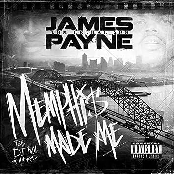 Memphis Made Me (feat. D.J. Paul & Hot Rod)