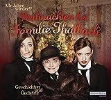 Alle Jahre wieder!? Weihnachten bei Familie Thalbach.: Geschichten und Gedichte - Katharina Thalbach