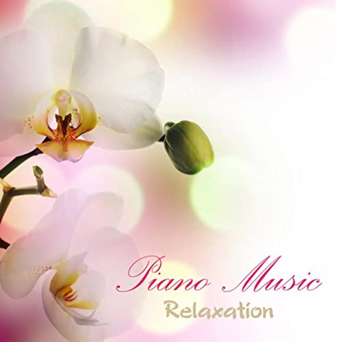 Piano Music Relaxation Massage Piano Music, Relaxing Piano Music