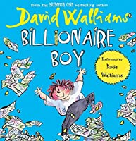 Billionaire Boy by David Walliams(2011-06-01)