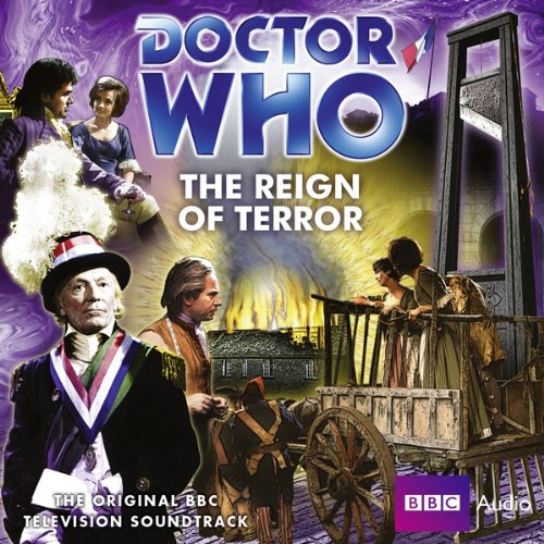 The Reign of Terror     A Doctor Who Novel, Book 119              By:                                                                                                                                 Ian Marter                               Narrated by:                                                                                                                                 William Hartnell,                                                                                        Carole Ann Ford                      Length: 2 hrs and 36 mins     5 ratings     Overall 4.6