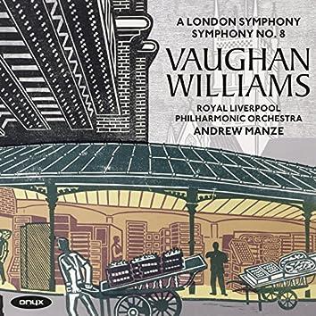 Vaughan Williams: Symphony No. 2 'A London Symphony' & Symphony No. 8 in D Minor