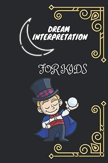 dream interpretation for kids: daily Kids Dream Journal