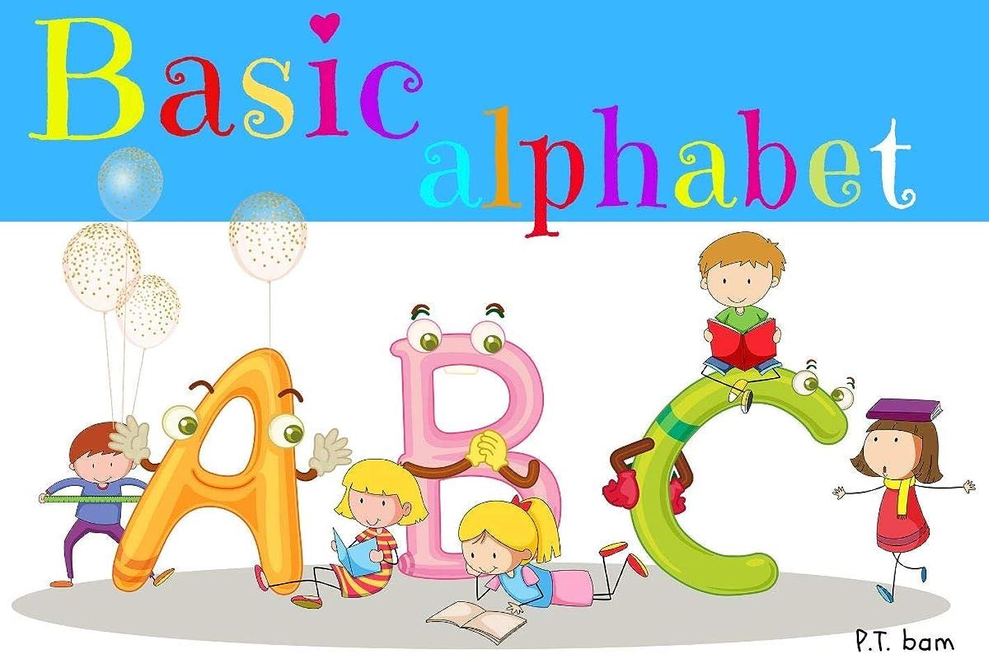 不定土砂降り構造的Basic alphabet: Prelearning (English Edition)
