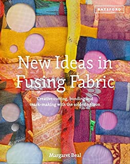 [[New Ideas in Fusing Fabric: Creative Cutting, Bonding and Mark-Making with the Soldering Iron]] [By: Margaret Beal] [August, 2013]