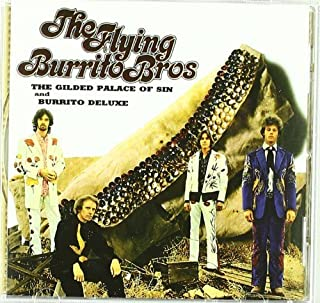 Gilded Palace of Sin / Burrito Deluxe Extra tracks, Import, Original recording remastered Edition by Flying Burrito Brothe...